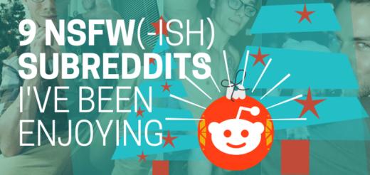 9 Sexy/NSFW-ish Subreddits I've Been Enjoying 3